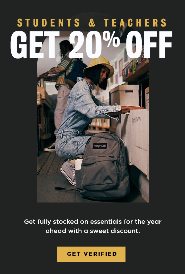STUDENTS & TEACHERS GET 20% OFF Get fully stocked on essentials for the year ahead with a sweet discount. GET VERIFIED